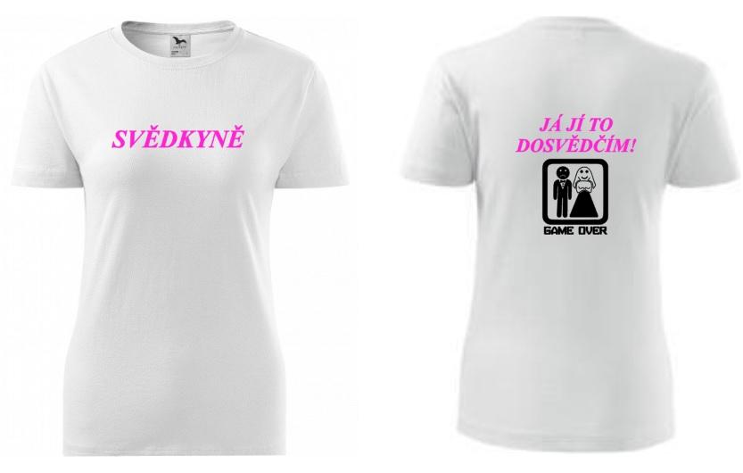 4dff8bb1a641 Dámské tričko s potiskem - pro svědkyni